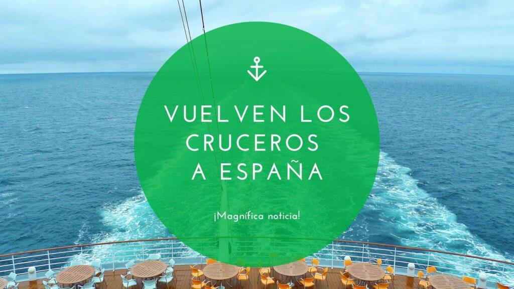 Zafiro Tours celebra la vuelta de los cruceros a España