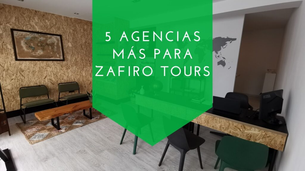 5 agencias para Zafiro Tours