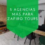 ZAFIRO TOURS SUMA 5 AGENCIAS