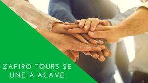 Lee más sobre el artículo ZAFIRO TOURS SE UNE A ACAVe